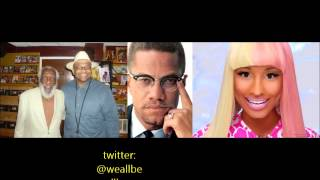 Baba Dick Gregory on Nicki Minaj & Malcolm X Controversy 2/14/2014