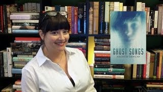 Video Book Review:  Ghost Songs