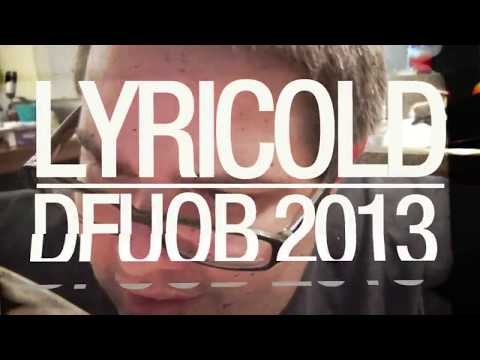 Lyricold  (OFFICIAL MUSIC VIDEO ) - Don't Funk Up Our Beats 5 Contest Entry