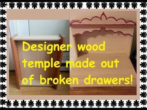 DIY Wooden Temple/Mandir from broken drawers!