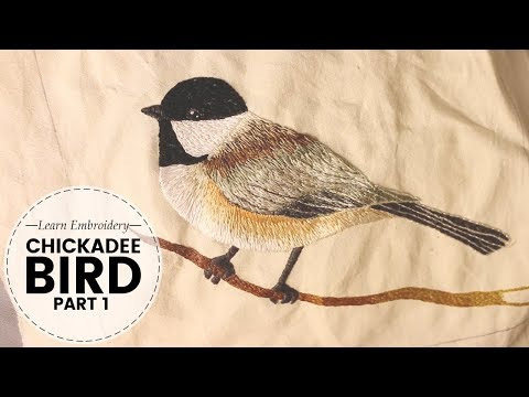 Hand Embroidery Chickadee Bird: NOT SPED UP |  Part 1/3  | Last Minute Laura