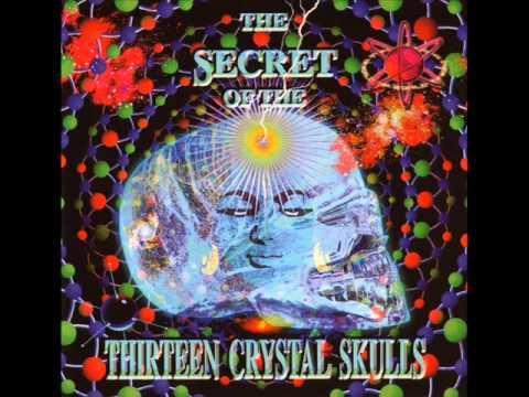 The Secret Of The Thirteen Crystal Skulls