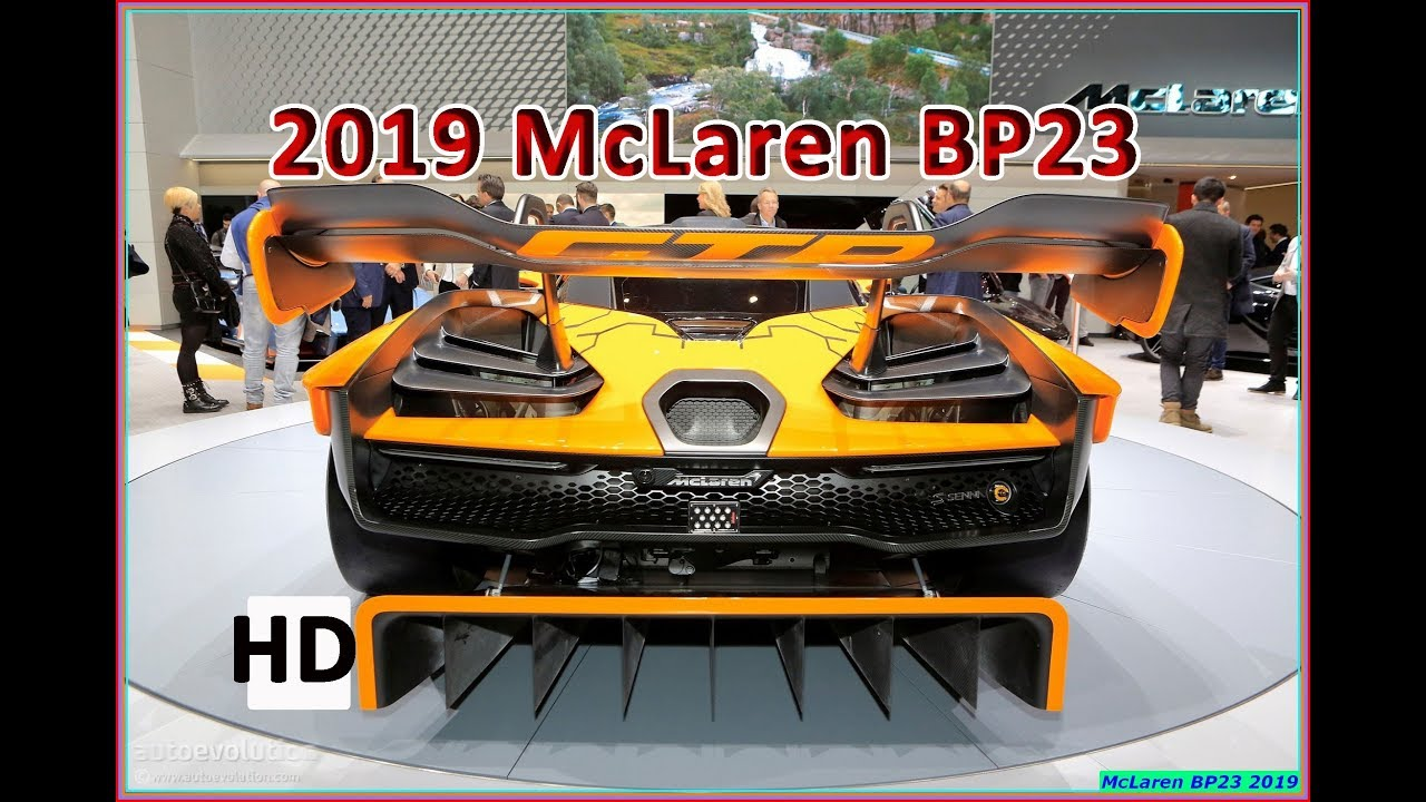 new mclaren bp23 2019 review - three-seat, mind-bending hybrid