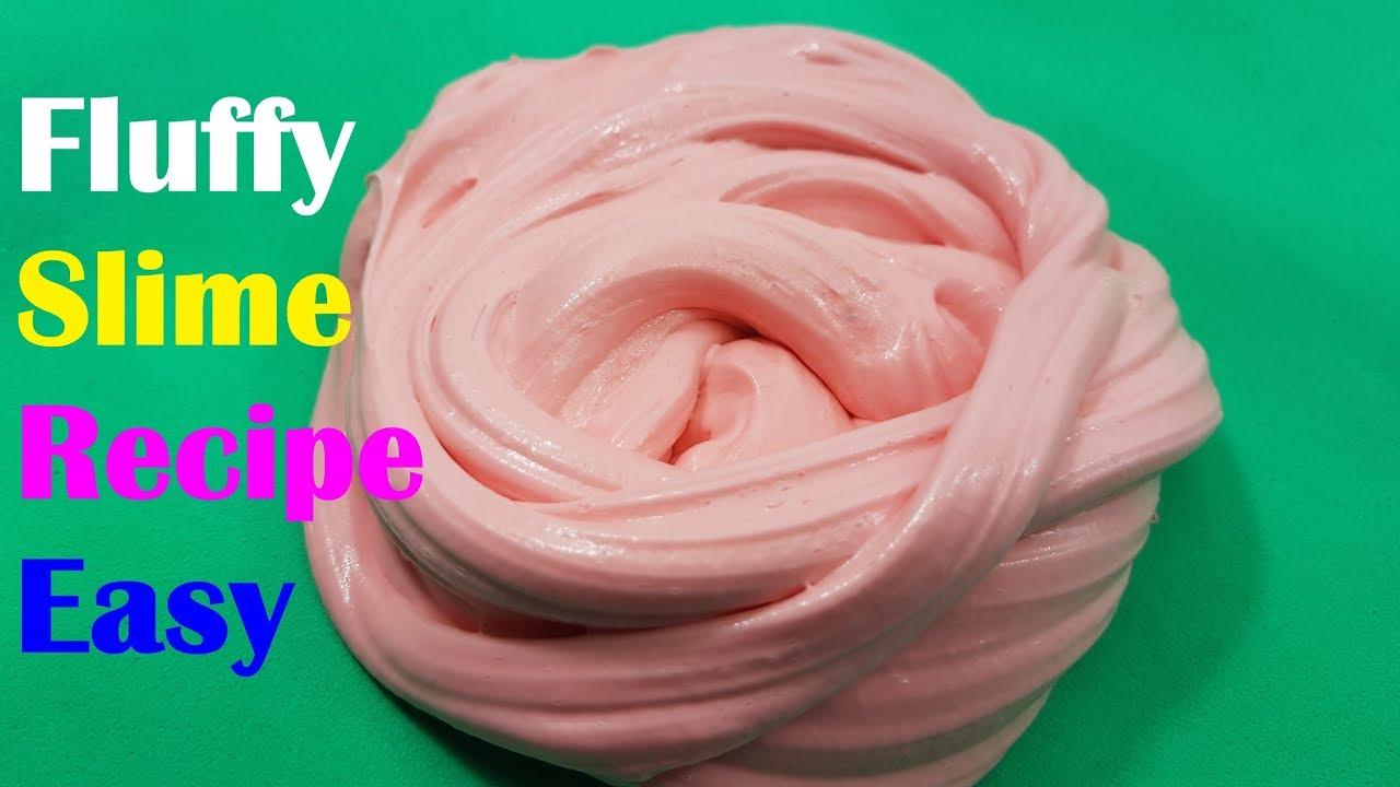 Fluffy Slime Recipe Easy ! How To Make Slime Recipe Easy No Glue Or Borax