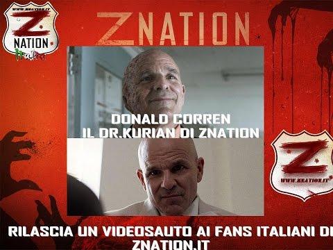 Z Nation Dr.Kurian saluto ai  italiani! Donald Corren saluta i !