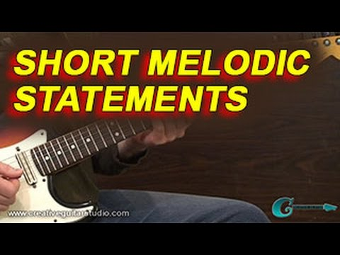 IMPROVISATION: Short Melodic Statements