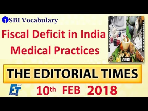 Fiscal Deficit In India | The Hindu | The Editorial Times | 10th Feb 2018 | UPSC | SSC | Bank