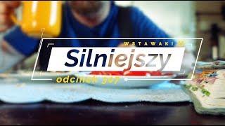 Wstawaki [307] Silniejszy