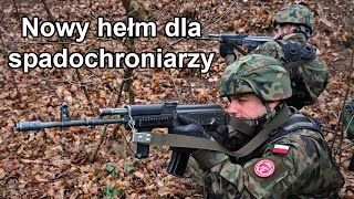 Nowy hełm dla spadochroniarzy (Komentarz) #gdziewojsko