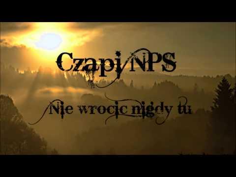 Czapi NPS - Nie wrócić nigdy tu..