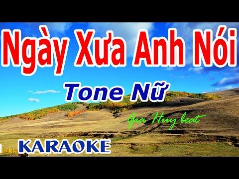 Karaoke - Ngày Xưa Anh Nói -- Tone Nữ - Nhạc Sống -  gia huy beat -  Ngày Xưa Anh Nói  Karaoke