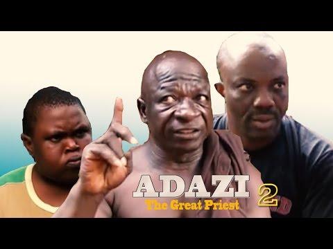 Adazi The Great Priest 2  - Latest Nigerian Nollywood Movie