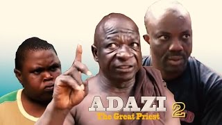 adazi the great priest 2 latest nigerian nollywood movie