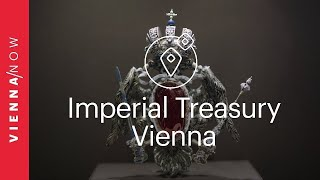 Imperial Treasury Vienna - VIENNA/NOW Sights