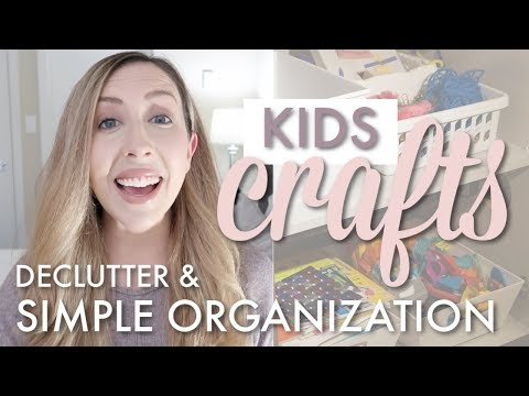 Simple Kids Craft Declutter & Organization  Collab w For The Love Of Sorted