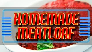 How To Make Homemade Italian Style Meatloaf