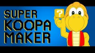 Super Koopa Maker