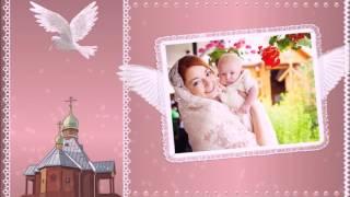 """Слайд шоу из фото """"Крещение ребенка"""""""