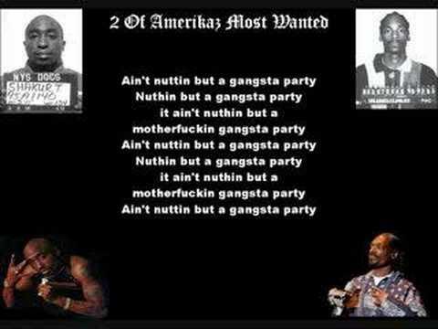 Tupac ft. Snoop Dogg - 2 Of Amerikaz Most Wanted (lyrics!)