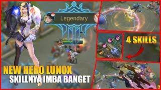 NEW HERO LUNOX - SUMPAH INI HERO SKILL NYA IMBA BANGET! ADA 4 SKILL LAGI - MOBILE LEGENDS