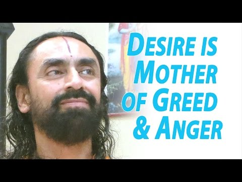 Art of Mind Management Part7 - Swami Mukundananda - Desire is the mother of greed & anger
