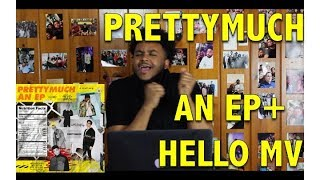 PRETTYMUCH- AN EP + HELLO MUSIC VIDEO REACTION