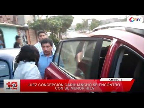 Policía encuentra a la hija de Concepción Carhuancho en Chimbote - 10 minutos Edición Matinal