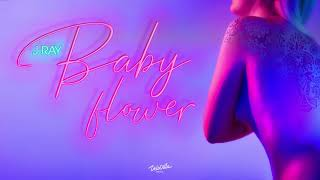 J-Ray - Baby Flower