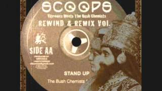 Stand Up+Dub-The Bush Chemists Feat Madu (Scoops)