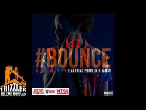 L!Z ft. Iamsu!, Problem - Bounce [Thizzler.com]