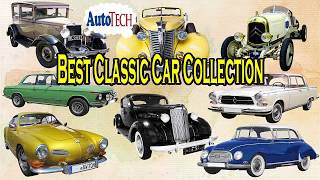Top Antique and Classic Car Collection