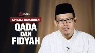 Qada dan Fidyah Ramadhan - Ustadz Muhammad Romelan 2017 Video