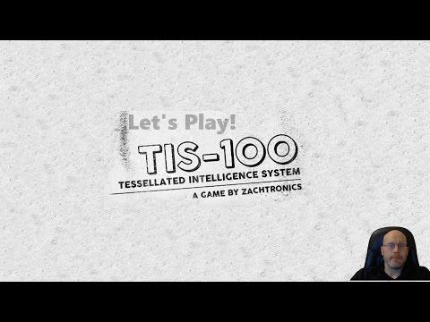 Let's Play TIS-100 |