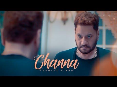 Channa: Gurmeet Singh (Full Song) Raj Ranjodh   Parmod Sharma Rana   Latest Punjabi Songs 2018