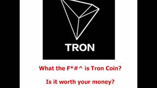What is TRON CRYPTO COIN TRX AND WHY IS IT SO POPULAR ? BUY NOW BE A CRYPTONAIRE IN 2018 !!!