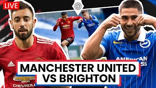 Manchester United v Brighton | LIVE Stream Watchalong