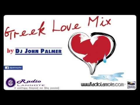Greek Love Mix - Dj John Palmer   www.RadioLannote.com