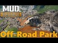 SpinTires Mud Runner: Off-Road Park! NEW MAP Paramount Circuit