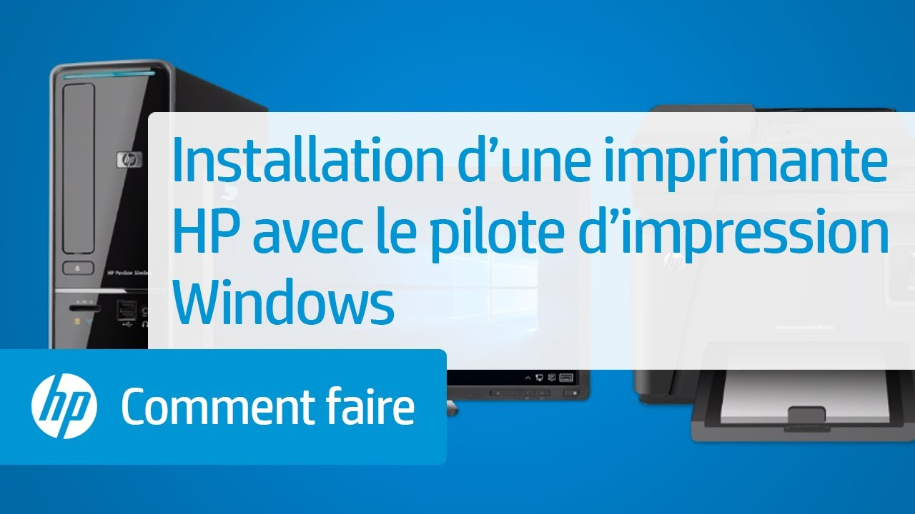 installation d une imprimante hp avec le pilote d impression windows youtube. Black Bedroom Furniture Sets. Home Design Ideas
