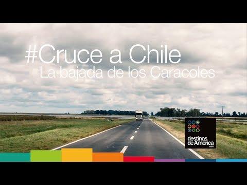 """Cruce a Chile. La increíble """"Bajada de los Caracoles"""""""