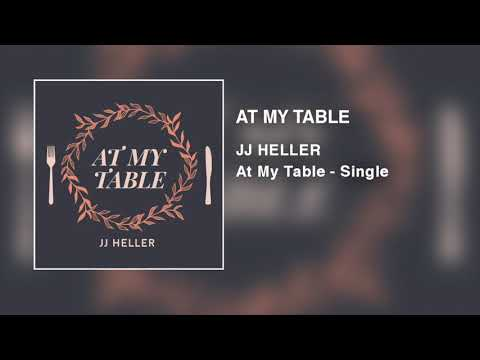 JJ Heller - At My Table (Official Audio Video)