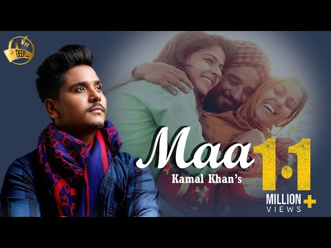 Maa | Kamal Khan | Latest Punjabi Song 2015 | Deep 9878760456