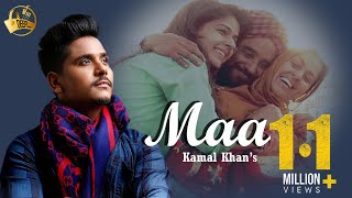 Maa || Kamal Khan || Latest Punjabi Song 2015 || Deep Records