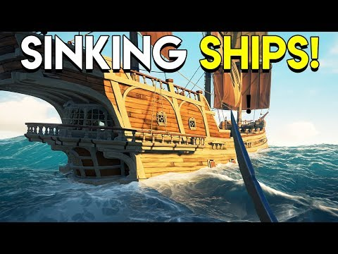 SINKING SHIPS! - Sea of Thieves