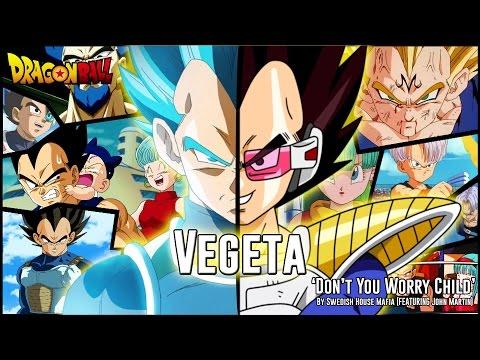 Vegeta - Don't You Worry Child [Dragon Ball AMV]