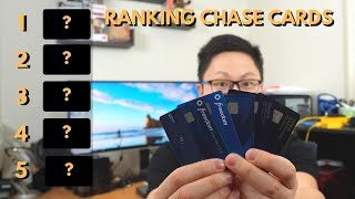 "Ranking Chase Cards (Best to ""Worst"")"