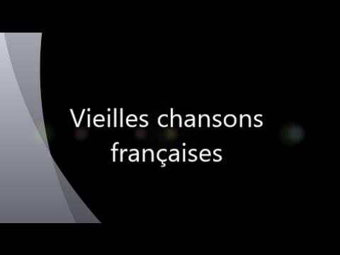 Vieilles chansons Francaises