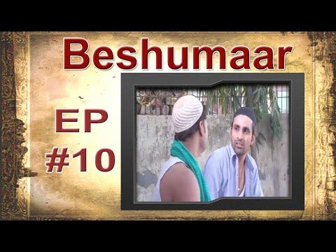 Beshumaar # Episode – 10