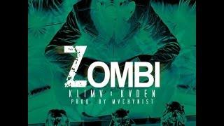 Zombi - KLIMA x KADEN (prod by Machynist)