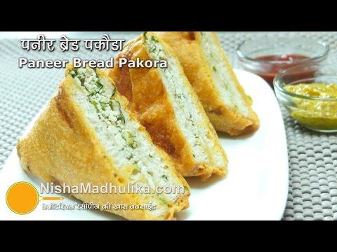 Bread Paneer Pakora - Cottage Cheese Bread Pakora - Stuffed Paneer Bread Pakora